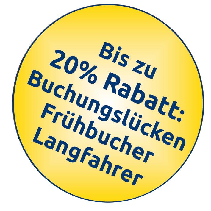 Bis zu 20% Rabatt für Bcuhcungslücken, Frühbucher und Langfahrer